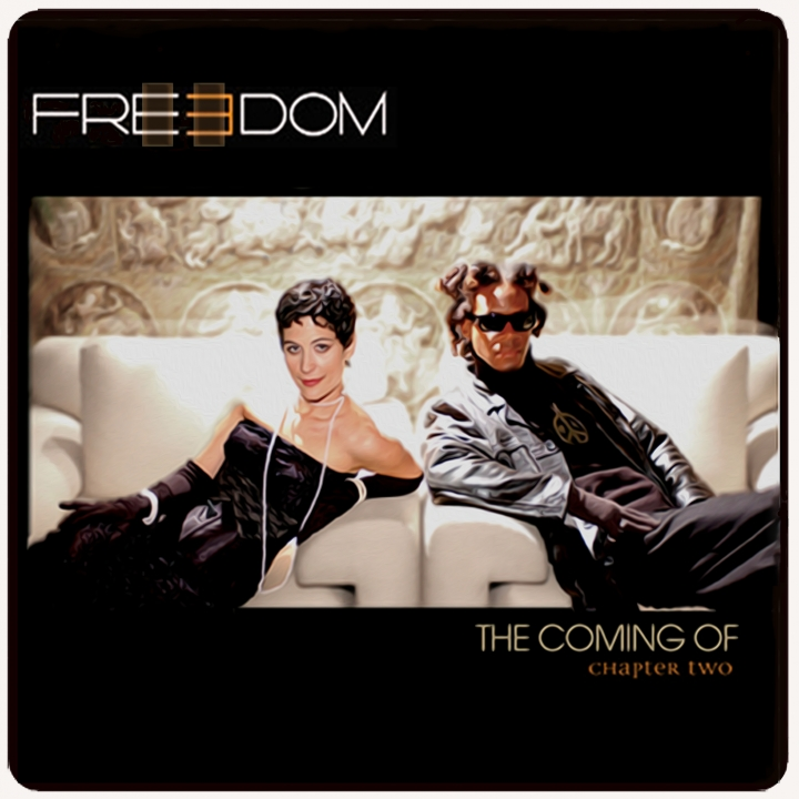 "2 Freedom  EP ""The Coming Of"" Chapter Two"