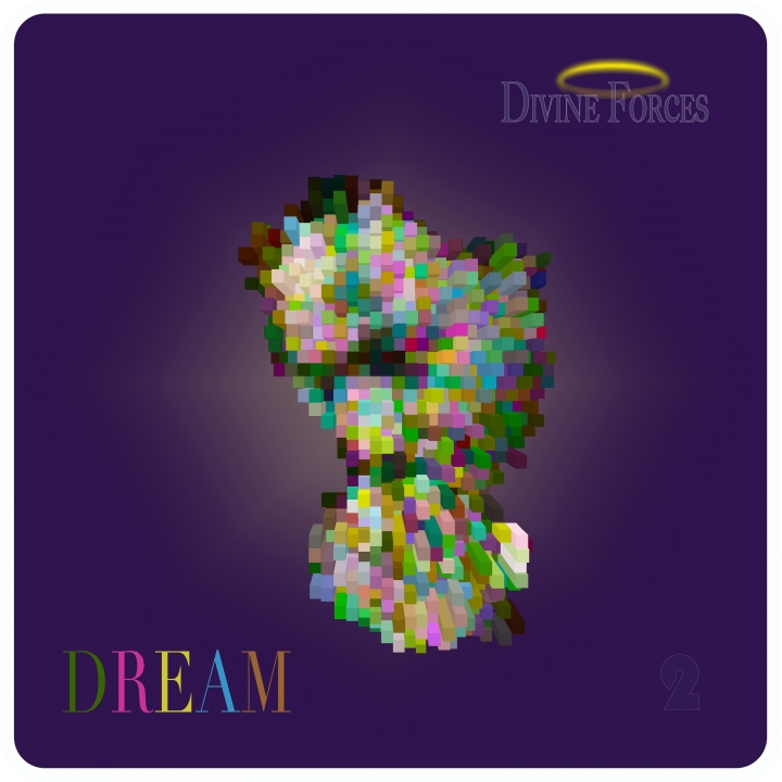 "Divine Forces EP ""DREAM"" #2"