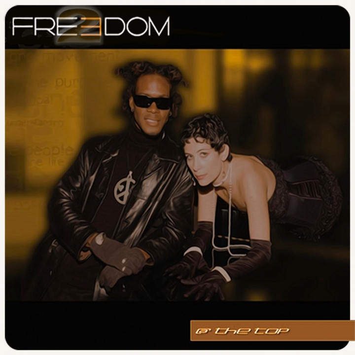 "2 Freedom ""@ The Top"" The Single"