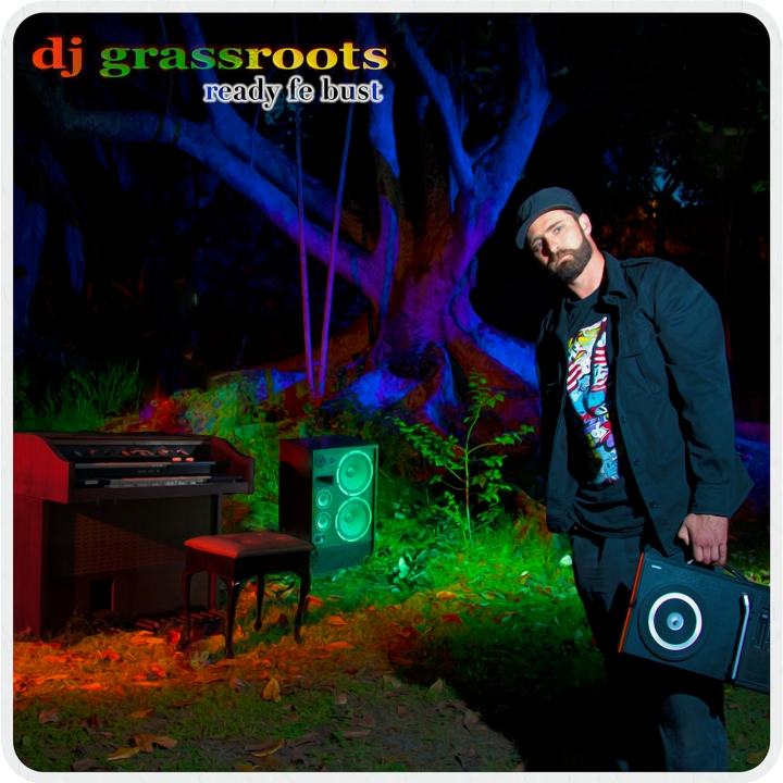 "DJ Grassroots Maxi Single ""Ready Fe Bust"""